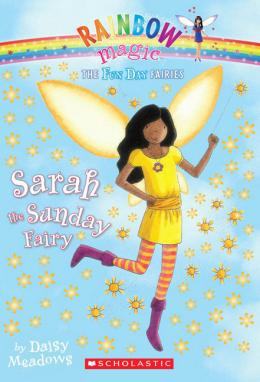 Rainbow Magic Fun Day Fairies: Sarah the Sunday Fairy