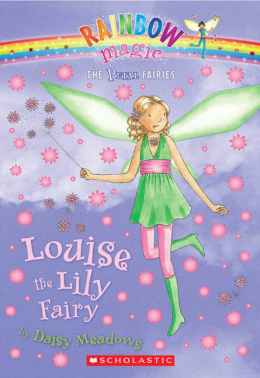 Rainbow Magic: The Petal Fairies #3: Louise the Lily Fairy