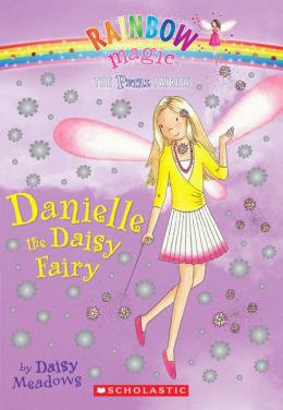 Rainbow Magic: The Petal Fairies #6: Danielle the Daisy Fairy