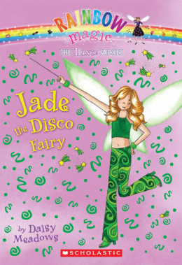 Rainbow Magic Dance Fairies: Jade the Disco Fairy