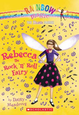 Rainbow Magic Dance Fairies: Rebecca the Rock 'N Roll Fairy