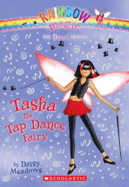 Rainbow Magic Dance Fairies: Tasha the Tap Dance Fairy