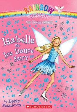 Rainbow Magic Dance Fairies: Isabelle the Ice Dance Fairy