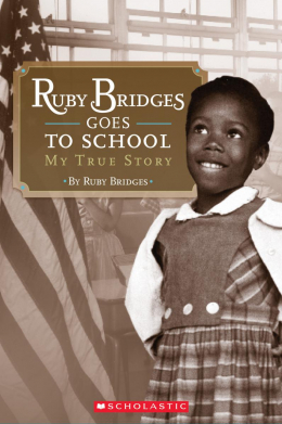Scholastic Reader: Ruby Bridges Goes to School