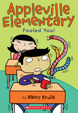 Appleville Elementary #4: Fooled You