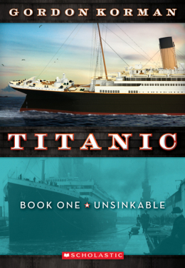 Titanic Book One: Unsinkable