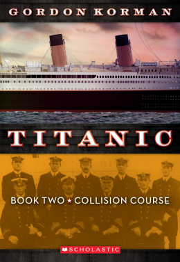 Titanic Book Two: Collision Course
