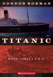 Titanic Book Three: S.O.S.