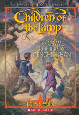 Children of the Lamp #7: The Grave Robbers of Genghis Khan