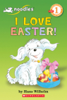 Scholastic Reader Level 1: Noodles: I Love Easter!