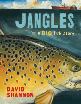 Scholastic canada jangles a big fish story for Big fish book