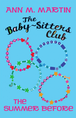Baby-Sitters Club Prequel: The Summer Before