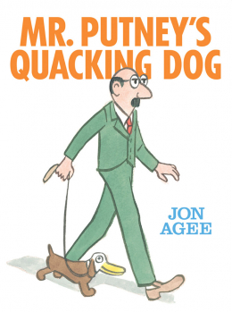 Mr Putney's Quacking Dog