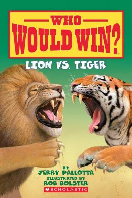 Who Would Win?: Lion vs. Tiger