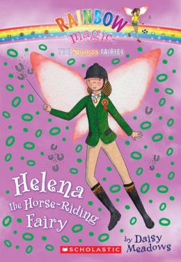 Rainbow Magic Sports Fairies: Helena the Horse-Riding Fairy