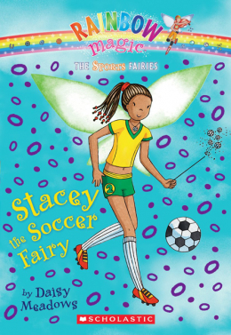 Rainbow Magic Sports Fairies: Stacey the Soccer Fairy