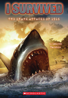 I Survived #2: I Survived the Shark Attacks of 1916