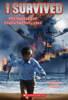 I Survived #4: I Survived the Bombing of Pearl Harbor, 1941