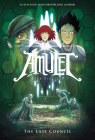 Amulet Book Four: The Last Council (Hardcover)