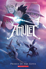 Amulet Book Five: Prince of the Elves