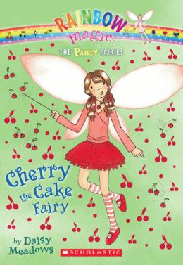 Rainbow Magic: The Party Fairies #1: Cherry the Cake Fairy