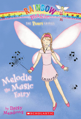 Rainbow Magic: The Party Fairies #2: Melodie the Music Fairy