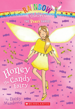 Rainbow Magic: The Party Fairies #4: Honey the Candy Fairy