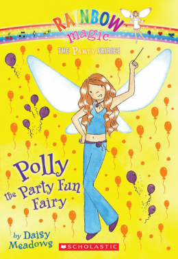 Rainbow Magic: The Party Fairies #5: Polly the Party Fun Fairy