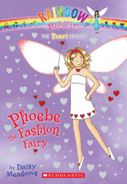 Rainbow Magic: The Party Fairies #6: Phoebe the Fashion Fairy