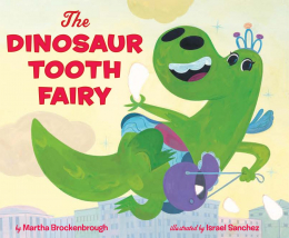 The Dinosaur Tooth Fairy