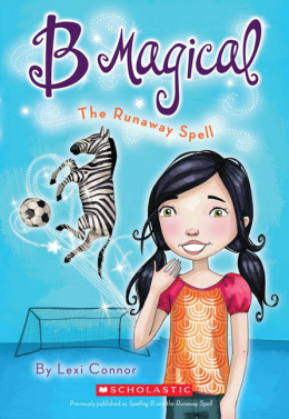 B Magical #3: The Runaway Spell
