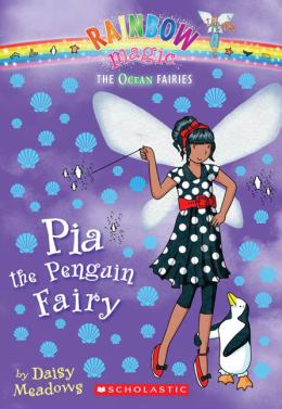 Rainbow Magic: The Ocean Fairies #3: Pia the Penguin Fairy
