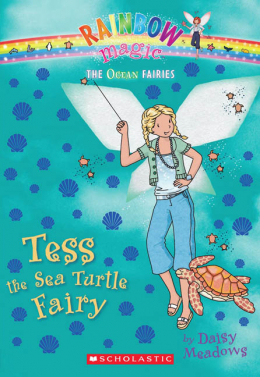 Rainbow Magic: The Ocean Fairies #4: Tess the Sea Turtle Fairy