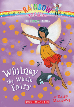 Rainbow Magic: The Ocean Fairies #6: Whitney the Whale Fairy