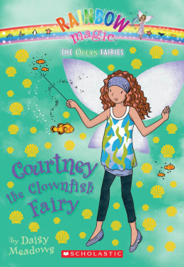 Rainbow Magic: The Ocean Fairies #7: Courtney the Clownfish Fairy