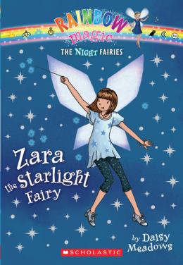 Rainbow Magic: The Night Fairies #3: Zara the Starlight Fairy