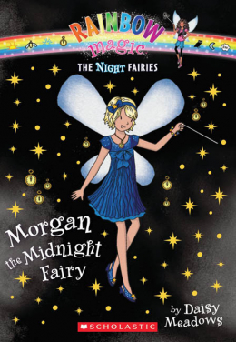 Rainbow Magic: The Night Fairies #4: Morgan the Midnight Fairy