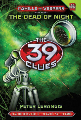 The 39 Clues: Cahills vs Vespers Book Three: The Dead of Night