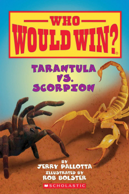 Who Would Win? Tarantula vs. Scorpion