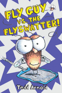 Fly Guy #10: Fly vs. The Flyswatter!