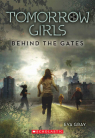 Tomorrow Girls #1: Behind the Gates