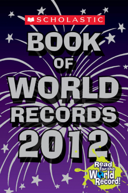 Scholastic Book of World Records 2012