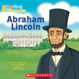 My First Biography: Abraham Lincoln