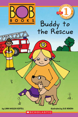 Scholastic Reader Level 1: Bob Book: Buddy to the Rescue