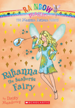 Rainbow Magic: The Magical Animal Fairies #4: Rihanna the Seahorse Fairy