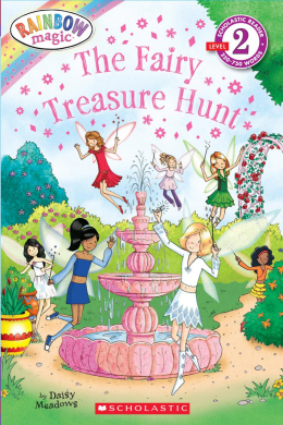 Scholastic Reader: Rainbow Magic: The Fairy Treasure Hunt