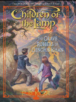 CHILDREN OF THE LAMP #7 GRAVE ROBBERS G KHAN