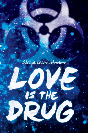 Love is the Drug