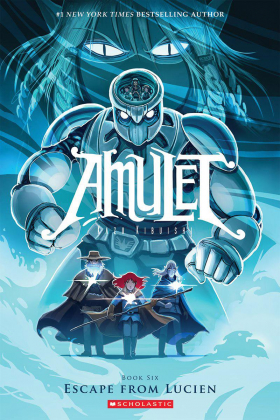 Amulet #6: Escape from Lucien