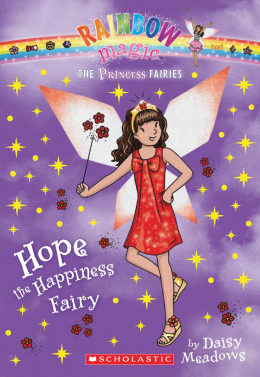 Rainbow Magic: The Princess Fairies #1: Hope the Happiness Fairy